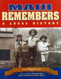 Maui Remembers: A Local History