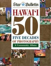 Hawaii 50 Five Decades of Photography