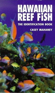 Hawaiian Reef Fish I.D. Book
