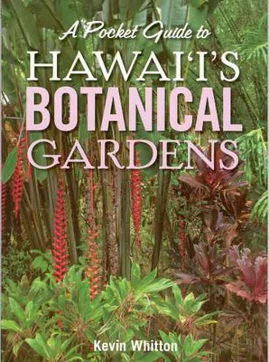 A Pocket Guide to Hawaii's Botanical Gardens