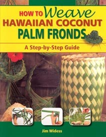 How to Weave Hawaiian Coconut Palm Fronds