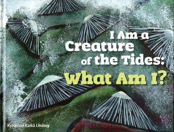 360915-1 I Am a Creature of the Tides: What Am I?