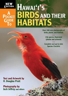 A Pocket Guide to Hawai'i's Birds and Their Habitats