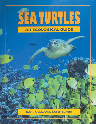 Sea Turtles - An Ecological Guide
