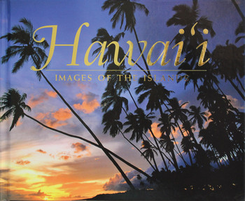 Hawai'i - Images of the Islands