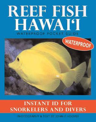 Reef fish hawai 39 i waterproof pocket guide for Hawaii fish guide