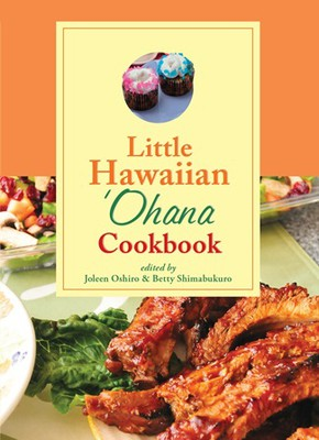 Little Hawaiian 'Ohana Cookbook