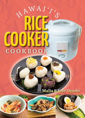 Hawai'i's Rice Cooker Cookbook