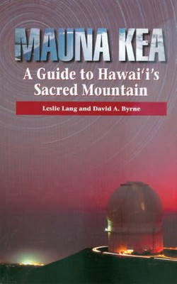Mauna Kea - A Guide to Hawaii's Sacred Mountain