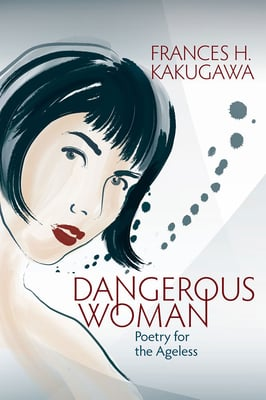 Dangerous Woman - Poetry for the Ageless