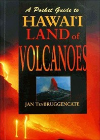 A Pocket Guide to Hawaii Land of Volcanoes