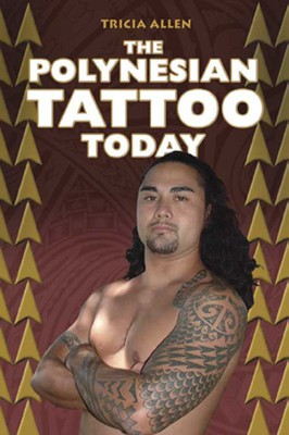 The Polynesian Tattoo Today
