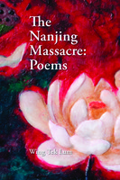 The Nanjing Massacre: Poems