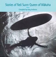 Stories of Rell Sunn: Queen of Makaha