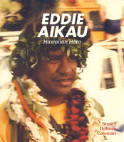 Eddie Aikau - Hawaiian Hero