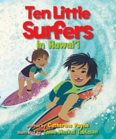 Ten Little Surfers in Hawai'i