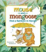 Mouse and Mongoose Find a Rainbow in Hawai'i
