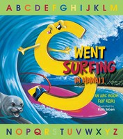 S Went Surfing - An ABC Book for Keiki