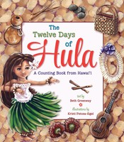 The Twelve Days of Hula - A Counting Book from Hawai'i