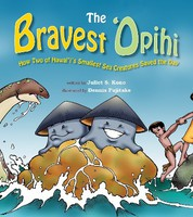 The Bravest 'Opihi - How Two of Hawai'i's Smallest Sea Creatures Saved the Day