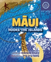 Ma-ui Hooks the Islands