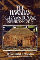 The Hawaiian Grass House in Bishop Museum