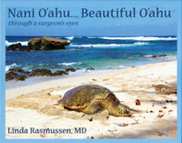 Nani O'ahu -Beautiful Oahu through a Surgeon's Eyes
