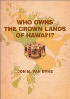 Who Owns The Crown Lands Of Hawaii