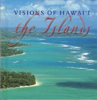 Visions of Hawaii: The Islands