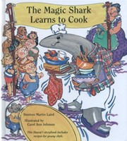 The Mahic Shark Learns to cook