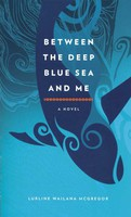 Between The Deep Blue Sea and Me