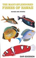 The Many-Splendored Fishes of Hawaii (Revised Edition)