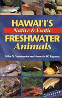 Hawai'i's Native & Exotic Freshwater Animals