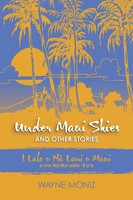 Under Maui Skies and Other Stories