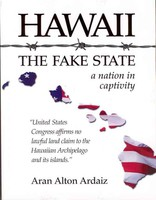 Hawaii The Fake State
