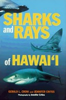 Sharks and Rays of Hawaii