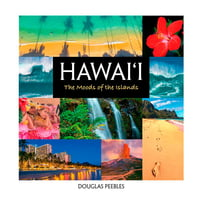 HAWAI'I -The Moods of the Islands
