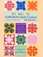 Poakalani Hawaiian Quilt Cushion Patterns and Design V. 3