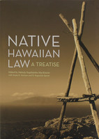 Native Hawaiian Law - A Treatise