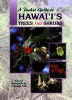 A Pocket Guide to Hawaii's Trees and Shrubs