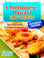 A Portuguese-Hawai'i Kitchen