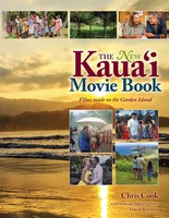 The New Kaua'i - Movie Book Films Made on the Garden Island