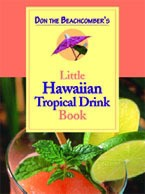 Don the Beachcomber's Little Hawaiian Tropical Drink Book