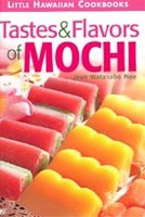 Little Hawaiian Cookbooks - Taste and Flavors of Mochi