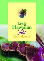 Little Hawaiian 'Ahi Cookbook