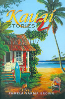 Kauai Stories 2