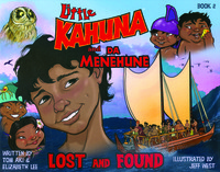 Little Kahuna and Da Menehune: Lost and Found