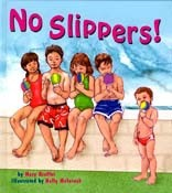 No Slippers!
