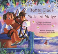 Santa Claus and the Molokai Mules