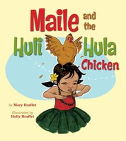 Maile and the Huli Hula Chicken